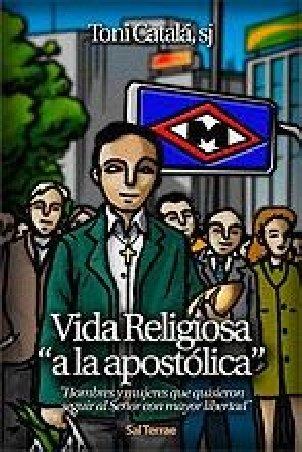 Vida Religiosa «a la apostólica»