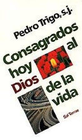 Consagrados hoy al Dios de la vida
