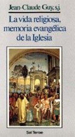 La vida religiosa, memoria evangélica de la Iglesia