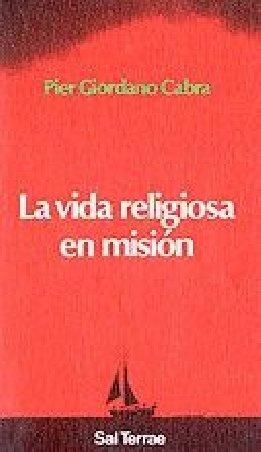 La vida religiosa en misión