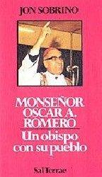 Monseñor Óscar A. Romero. Un obispo con su pueblo