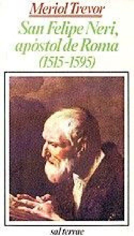 San Felipe Neri, apóstol de Roma (1515-1595)