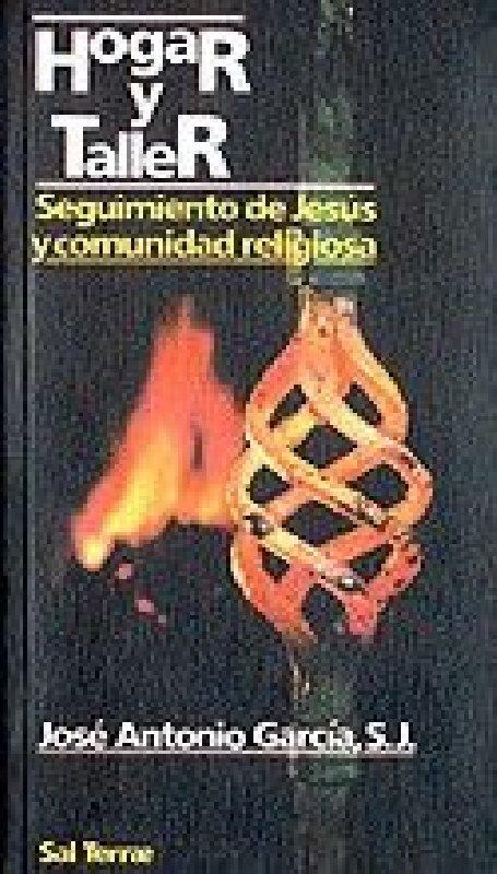 Hogar y taller. Seguimiento de Jesús y comunidad religiosa