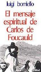 El mensaje espiritual de Carlos de Foucauld