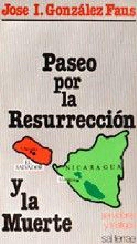 Paseo por la resurrección y la muerte