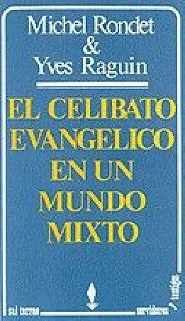 El celibato evangélico en un mundo mixto