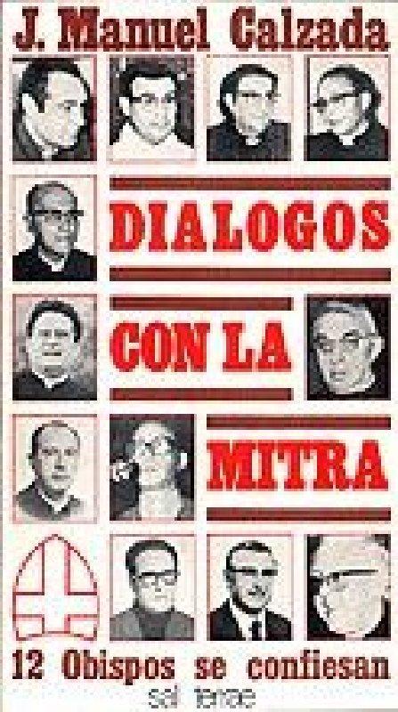 Diálogos con la Mitra. 12 obispos se confiesan