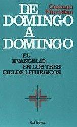 De domingo a domingo. El Evangelio en los tres ciclos litúrgicos