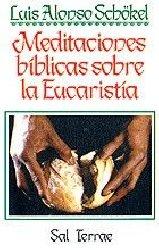 Meditaciones bíblicas sobre la Eucaristía
