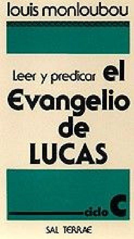 Leer y predicar el Evangelio de Lucas