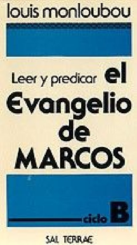 Leer y predicar el Evangelio de Marcos