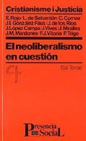El neoliberalismo en cuestión
