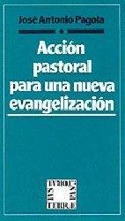 Acción pastoral para una nueva evangelización
