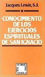Conocimiento de los Ejercicios Espirituales de San Ignacio