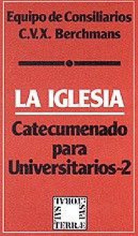 La Iglesia. Catecumenado para Universitarios - 2