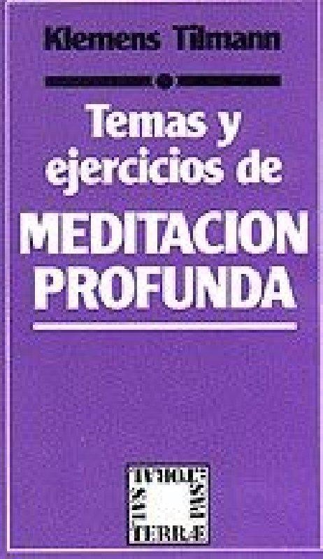 Temas y ejercicios de meditación profunda
