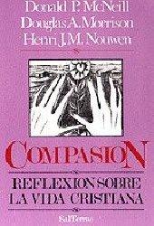 Compasión. Reflexión sobre la vida cristiana