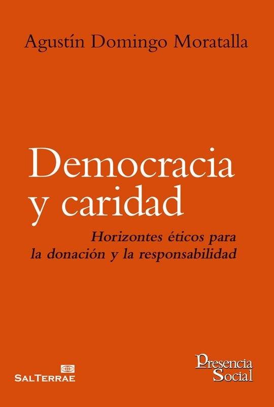 Democracia y caridad. Horizontes éticos para la donación y la responsabilidad