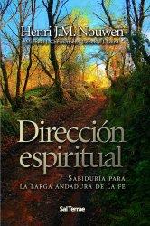 Dirección espiritual. Sabiduría para la larga andadura de la fe