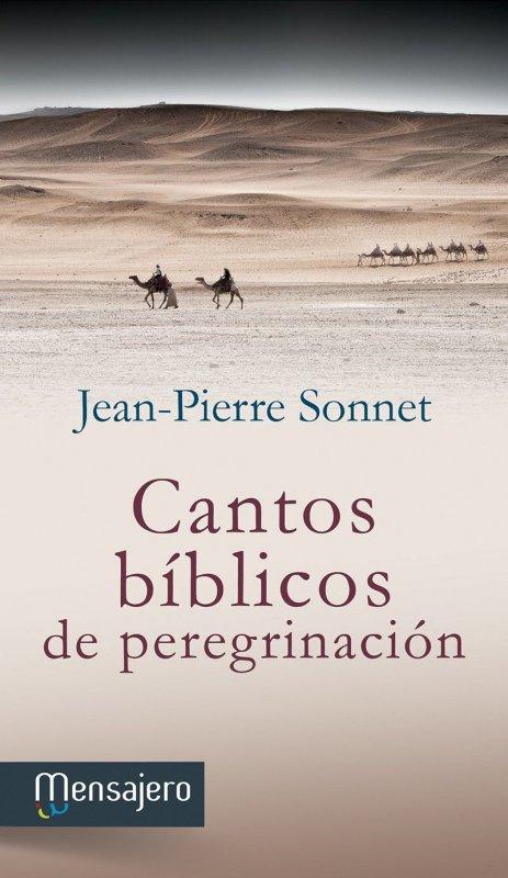 CANTOS BÍBLICOS DE PEREGRINACIÓN