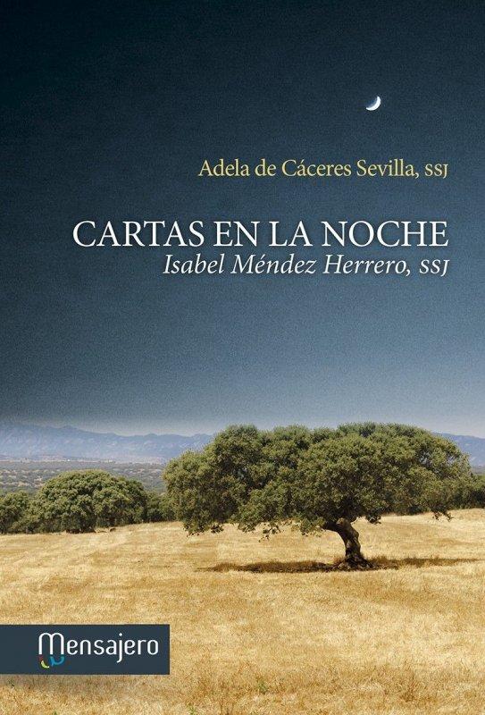 CARTAS EN LA NOCHE. Isabel Méndez Herrero, SSJ