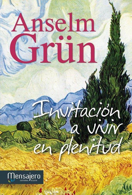 INVITACIÓN A VIVIR EN PLENITUD