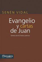 EVANGELIO Y CARTAS DE JUAN. Génesis de los textos juánicos
