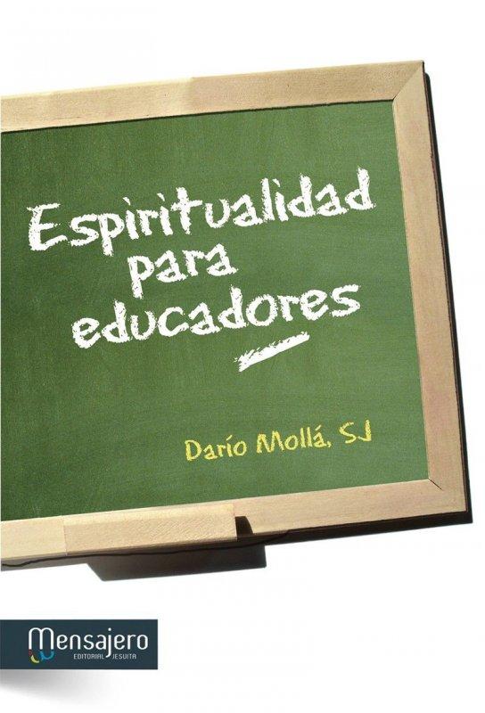 ESPIRITUALIDAD PARA EDUCADORES