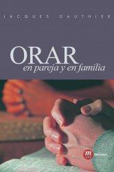 Orar en Pareja y en Familia