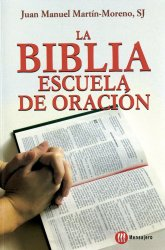 La Biblia escuela de oración