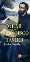 ORAR CON FRANCISCO DE JAVIER