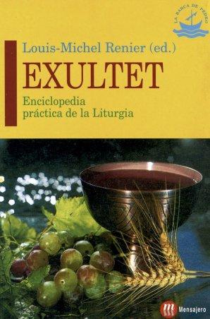 EXULTET. Enciclopedia práctica de la Liturgia