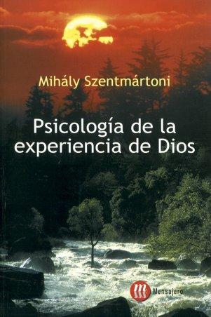 PSICOLOGÍA DE LA EXPERIENCIA DE DIOS