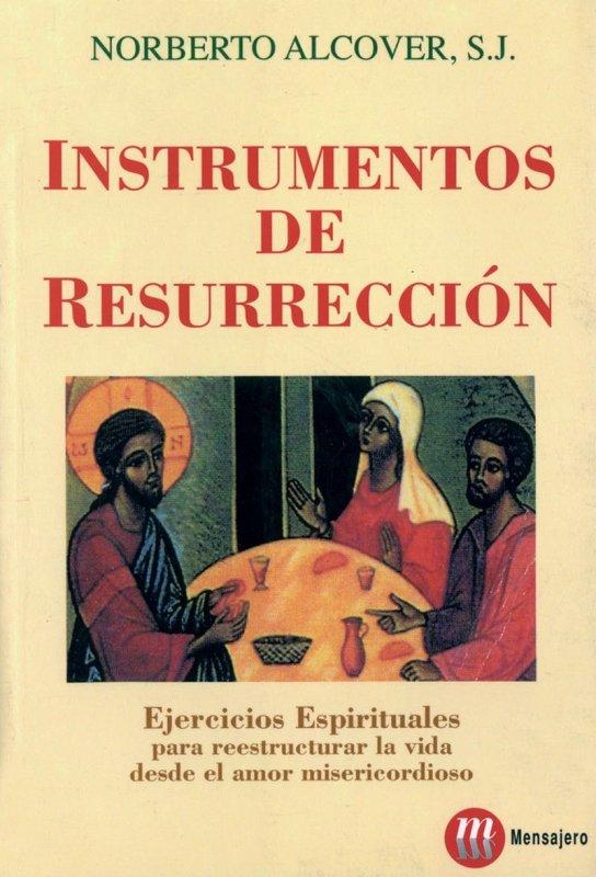 INSTRUMENTOS DE RESURRECCIÓN