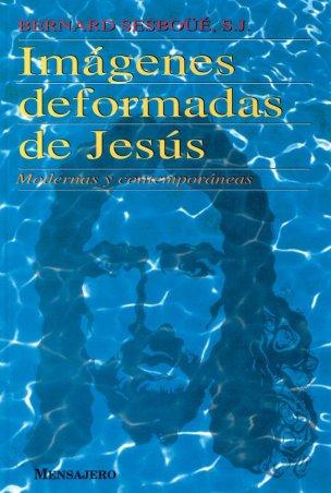 IMÁGENES DEFORMADAS DE JESÚS