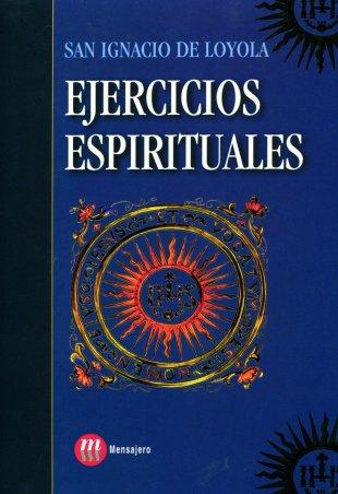 EJERCICIOS ESPIRITUALES. TEXTO AUTÓGRAFO. Edición de Santiago Arzubialde
