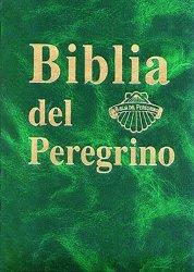 BIBLIA DEL PEREGRINO. MANUAL (Ed. lujo)