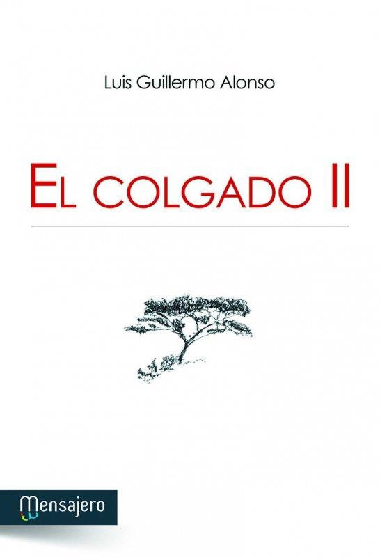 EL COLGADO II