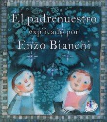 El Padrenuestro explicado por Enzo BIanchi