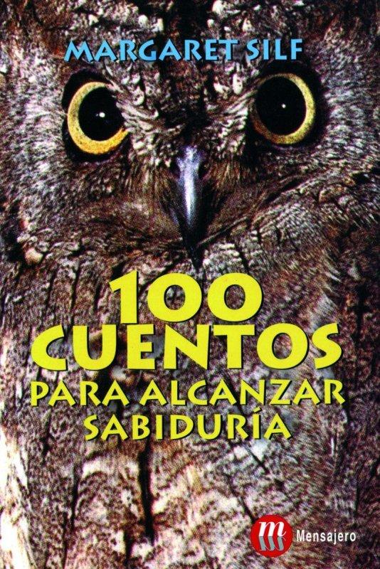100 cuentos para alcanzar la sabiduría