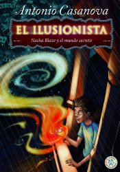 El ilusionista. Nasha Blaze en la Tienda de los Prodigios