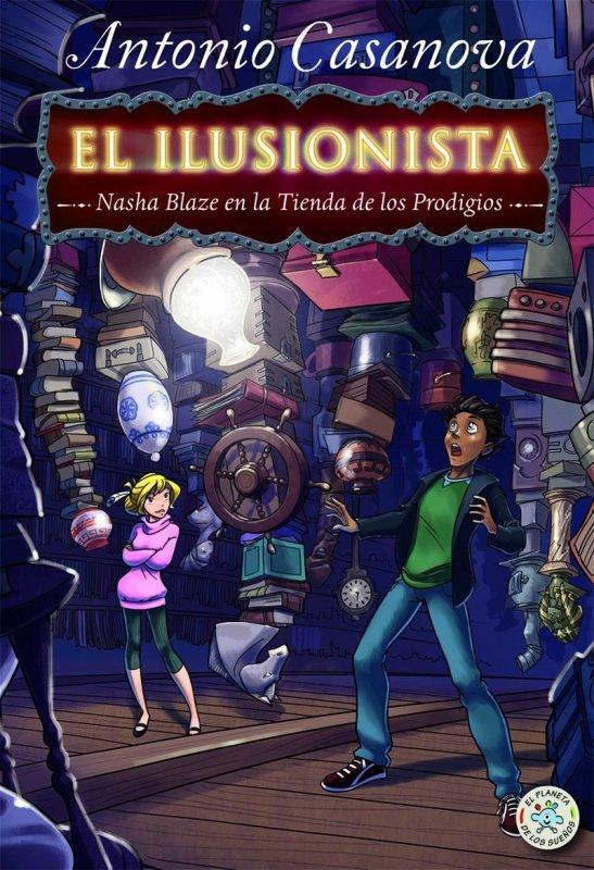 El ilusionista 2. Nasha Blaze y el mundo secreto