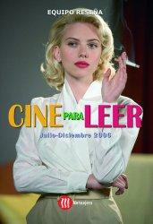 Cine para leer. Julio-diciembre 2006