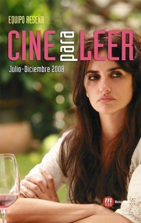 Cine para leer. Julio-diciembre 2008