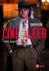Cine para leer. Enero-junio 2010