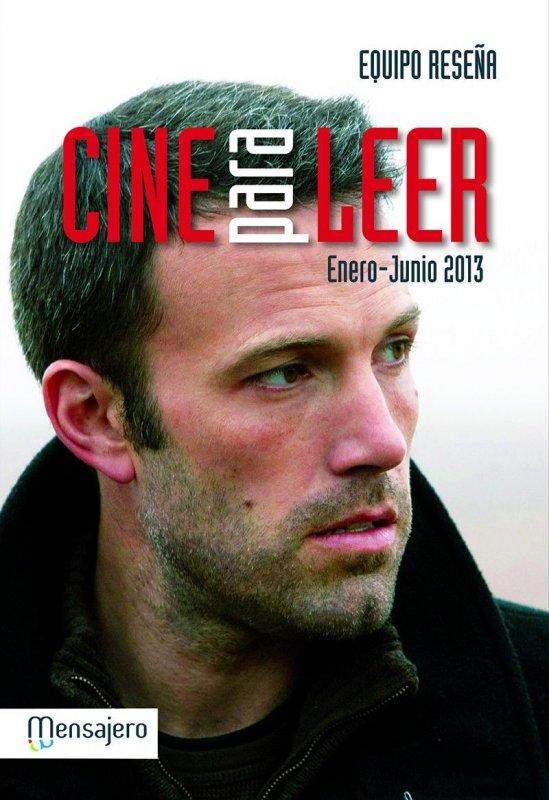 Cine para leer. Enero-Junio 2013