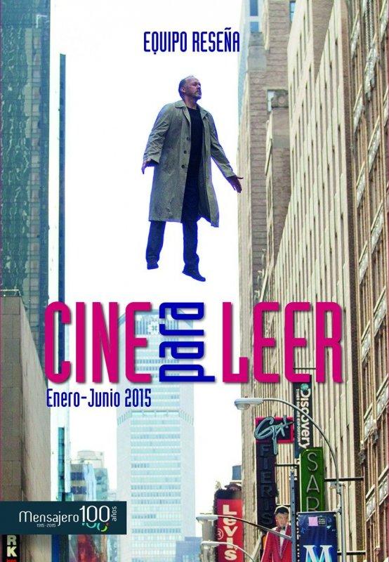 Cine para leer. Enero-Junio 2015
