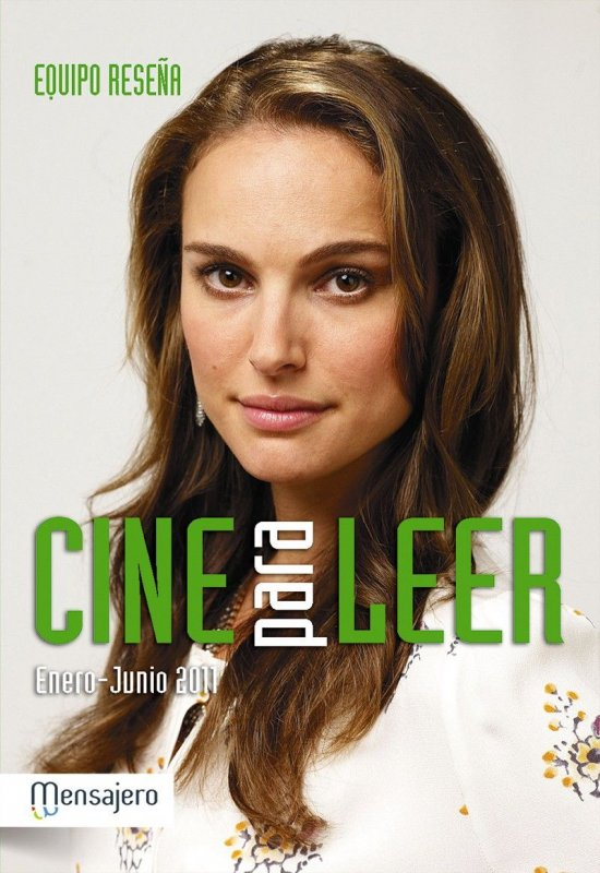 Cine para leer. Enero-Junio 2011