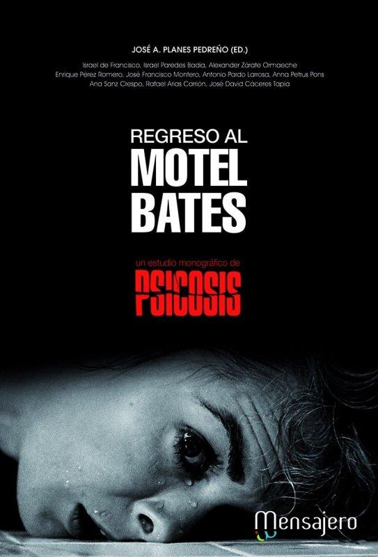 Regreso al Motel Bates. Un estudio monográfico de Psicosis.