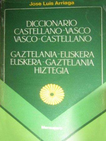 Diccionario castellano-vasco / vasco-castellano